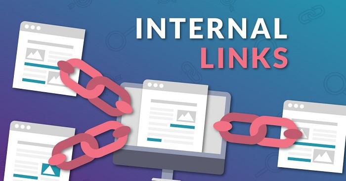 Viết bài content chuẩn SEO bạn đừng bỏ qua những internal link - link liên kết nội bộ.
