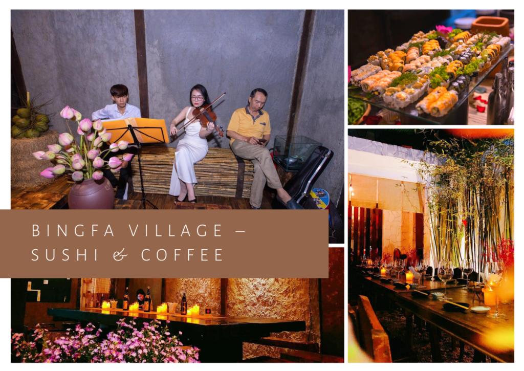 Bingfa Village – Sushi & Coffee