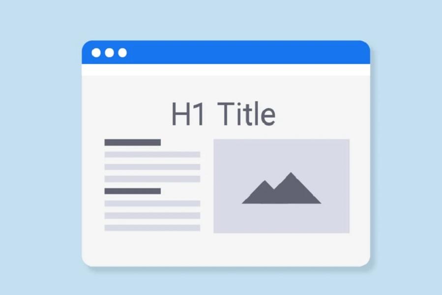 Tiêu đề bài viết luôn phải là thẻ H1 và có chứa từ khóa chính của bài viết.