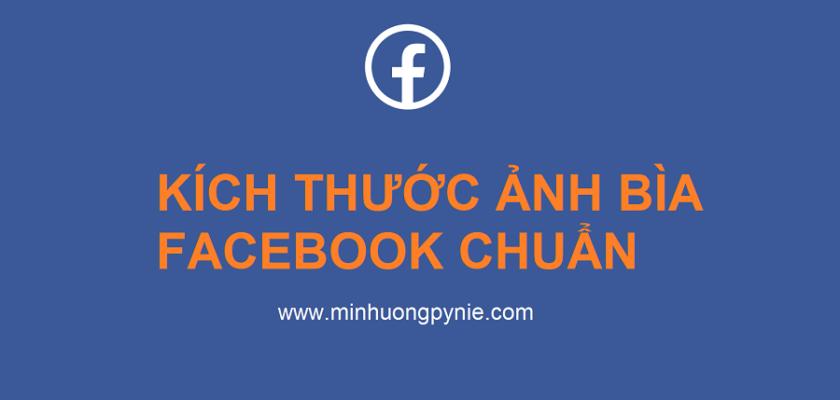 Kích thước ảnh bìa Facebook chuẩn 2021